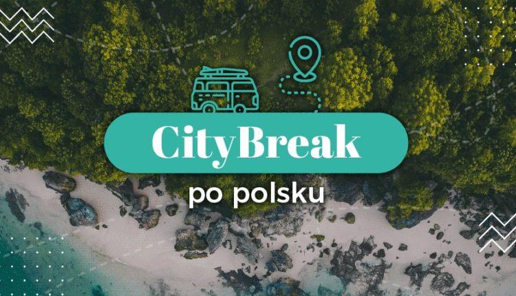 CityBreak po polsku
