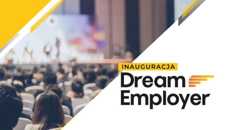 inauguracja dream employer